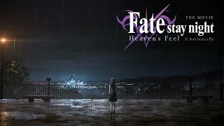 Gekijouban Fate/Stay Night: Heaven's Feel - II. Lost Butterfly előzetes